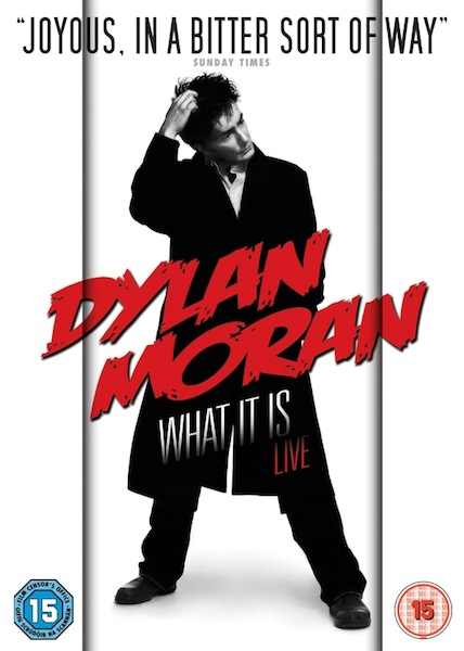File:Dylan-Moran-What-It-Is-Live Cover.jpg