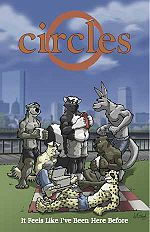Circles vol. 1 (issues #0-4). Left to right, top to bottom: Douglas, Marty, Taye, Paulie, Arthur, Ken.